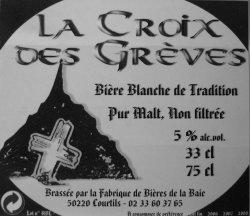 la Croix des Grèves Bière banche