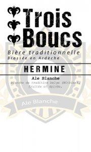 HERMINE blanche Brasserie trois boucs